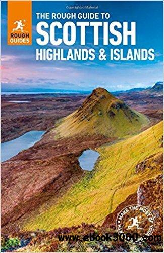 The Rough Guide to Scottish Highlands & Islands, 8 edition