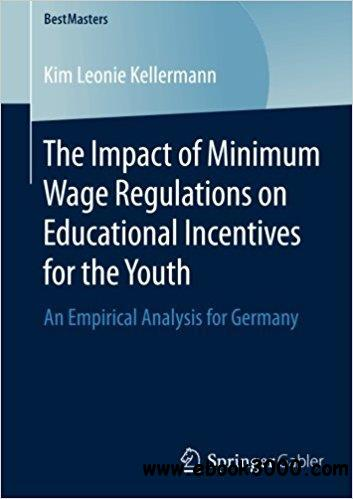 The Impact of Minimum Wage Regulations on Educational Incentives for the Youth