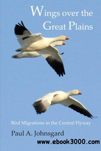 Wings over the Great Plains: Bird Migrations in the Central Flyway