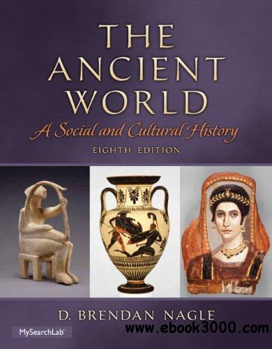 The Ancient World: A Social and Cultural History, 8th Edition