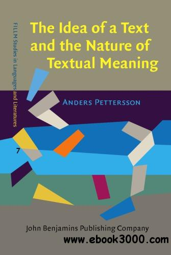 The Idea of a Text and the Nature of Textual Meaning