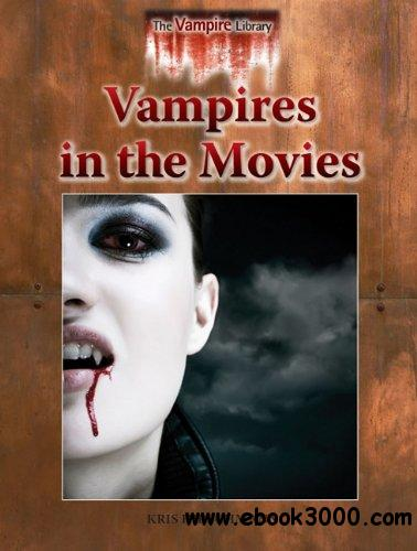 Vampires in the Movies (Vampire Library)