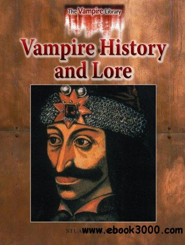 Vampire History and Lore (Vampire Library)