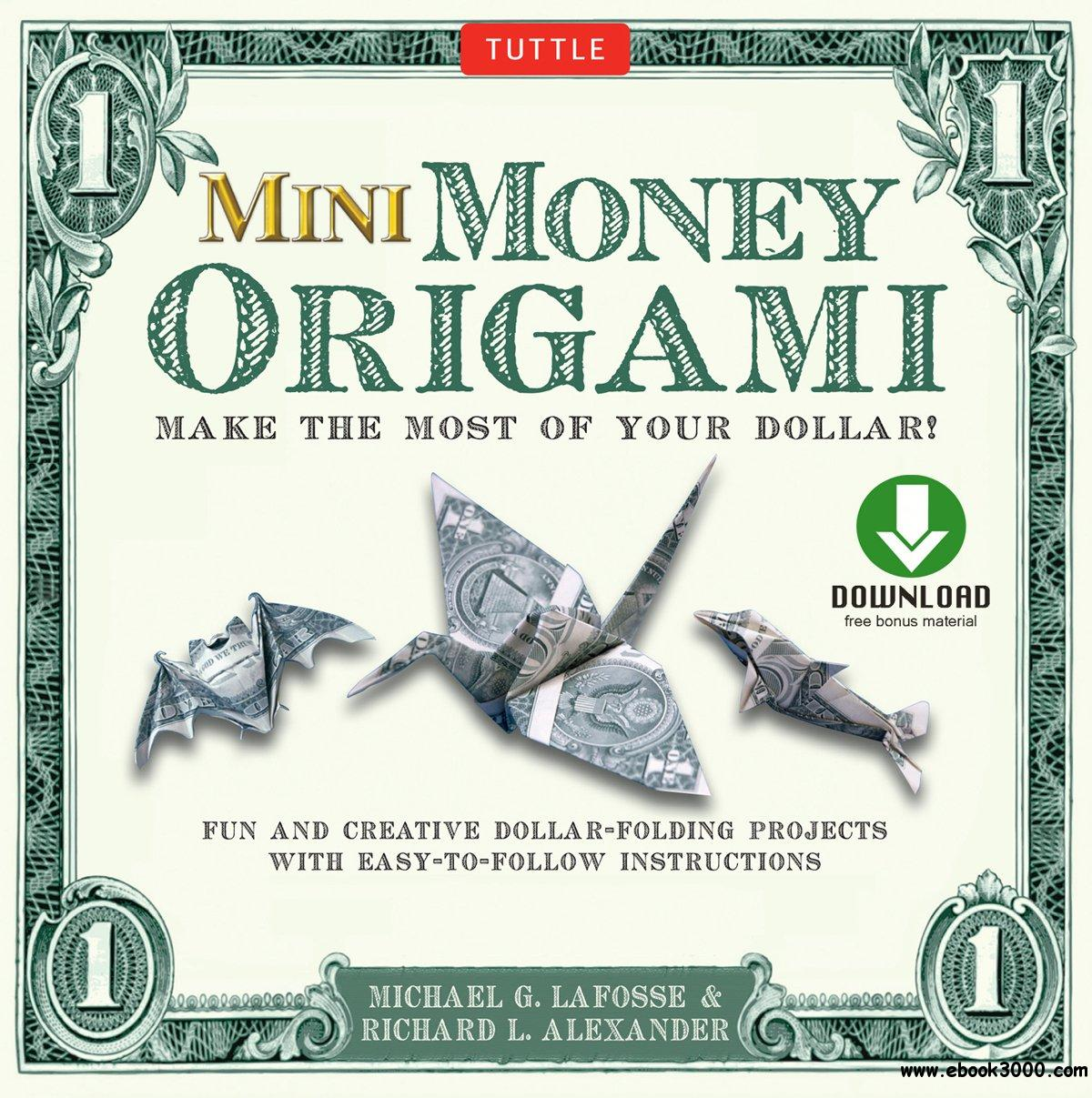 Mini Money Origami Kit: Make the Most of Your Dollar!: Origami Book with 40 Origami Paper Dollars