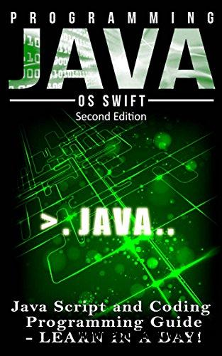 Programming: JAVA: Java Programming, JavaScript, Coding: Programming Guide: LEARN IN A DAY!
