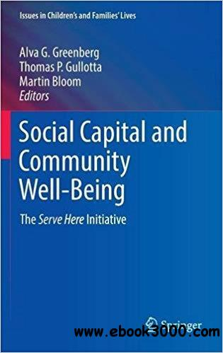 Social Capital and Community Well-Being: The Serve Here Initiative