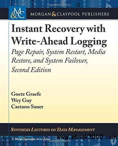 Instant Recovery with Write-Ahead Logging