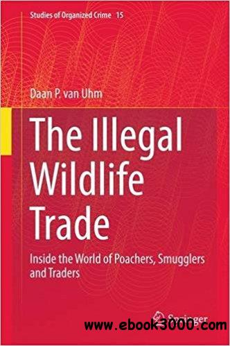The Illegal Wildlife Trade