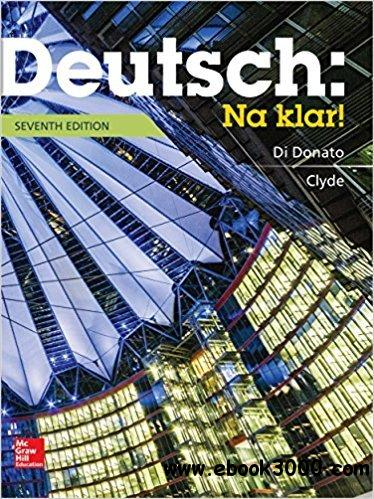 Deutsch: Na klar! An Introductory German Course, 7 edition, Student  Edition