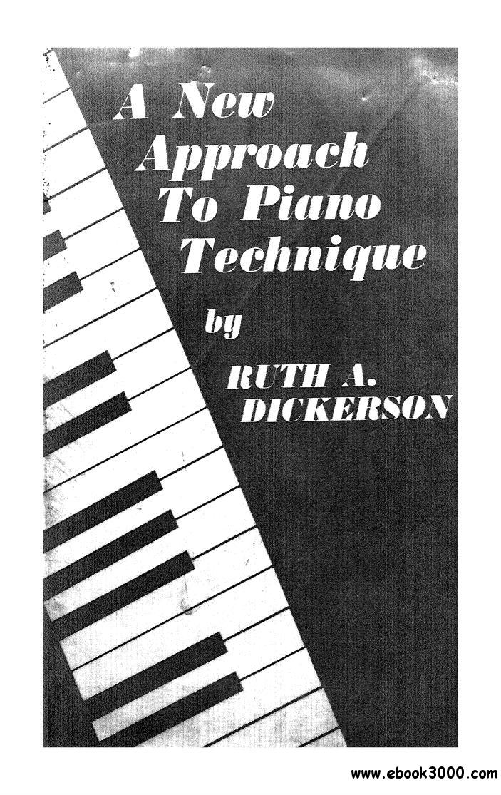 A New Approach to Piano Technique