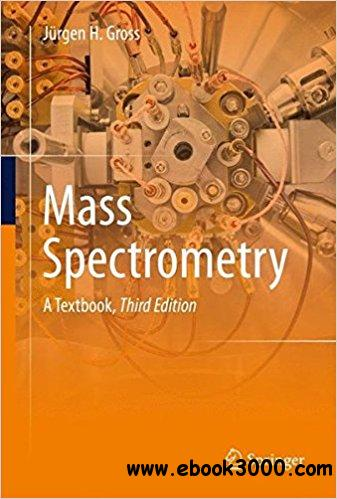 Mass Spectrometry: A Textbook, 3rd edition
