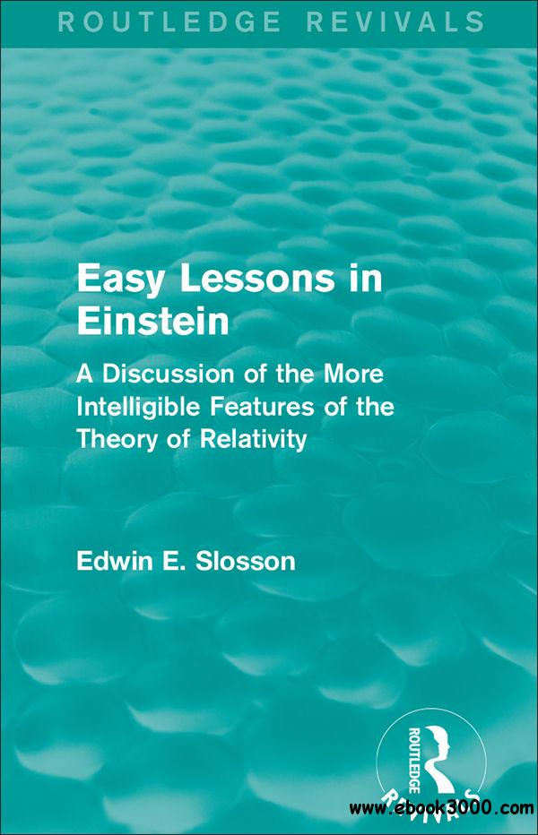 Routledge Revivals: Easy Lessons in Einstein (1922)