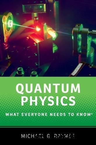 Quantum Physics: What Everyone Needs to Know?