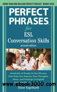Perfect Phrases for ESL: Conversation Skills, 2nd  Edition