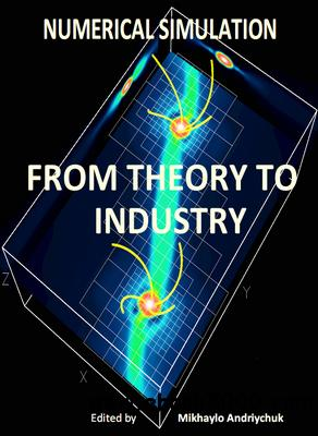 Numerical Simulation: From Theory to Industry