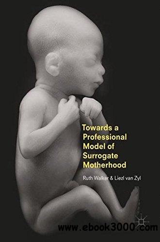 Towards a Professional Model of Surrogate Motherhood