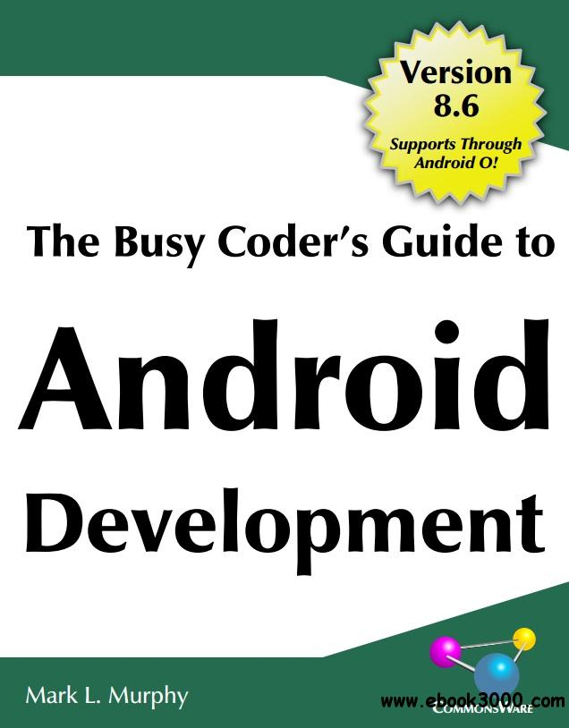 The Busy Coder's Guide to Android Development, Version 8.6