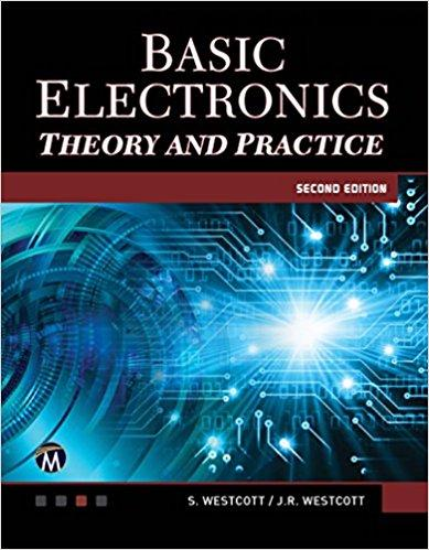 Basic Electronics: Theory and Practice, 2nd Edition