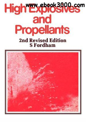 High Explosives and Propellants