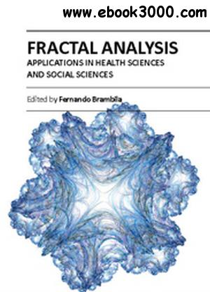 Fractal Analysis: Applications in Health Sciences and Social Sciences