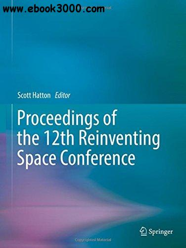 Proceedings of the 12th Reinventing Space Conference