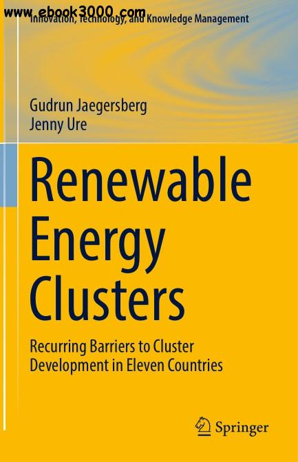 Renewable Energy Clusters: Recurring Barriers to Cluster Development in Eleven Countries