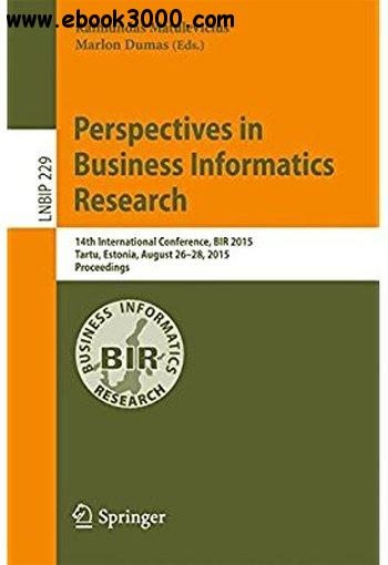 Perspectives in Business Informatics Research: 14th International Conference