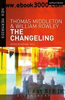 The Changeling, 3rd  Edition (New Mermaids)