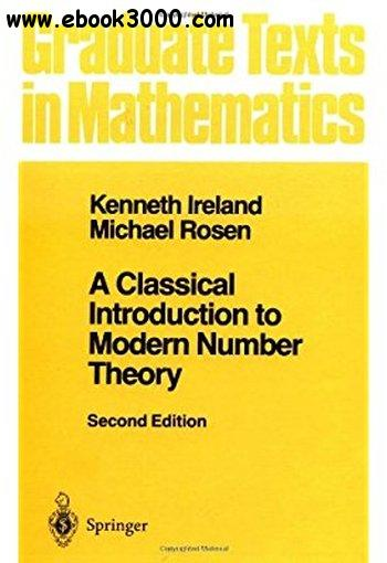 A Classical Introduction to Modern Number Theory, 2nd edition