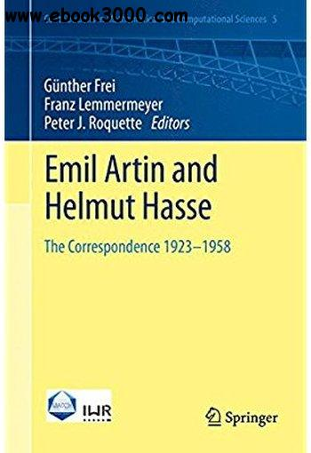 Emil Artin and Helmut Hasse: The Correspondence 1923-1958