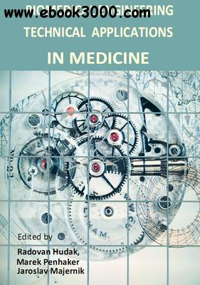 Biomedical Engineering: Technical Applications in Medicine