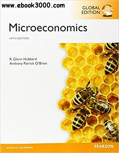 Microeconomics, 5th  Edition, Global  Edition (The Pearson Series in Economics)