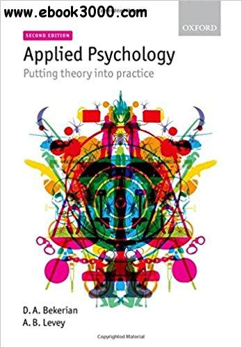Applied Psychology: Putting Theory into Practice, 2nd edition