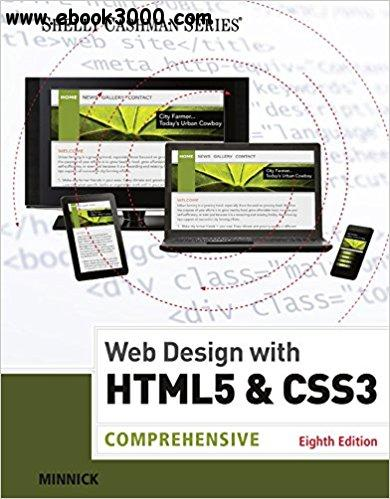 Web Design with HTML & CSS3: Comprehensive, 8 edition