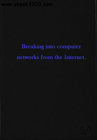 Breaking into computer networks from the Internet