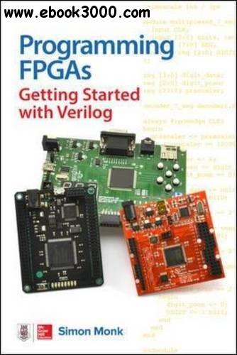 Programming FPGAs: Getting Started with Verilog (Electronics)