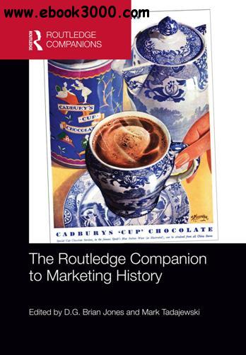 The Routledge Companion to Marketing History