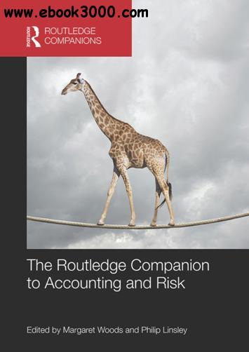The Routledge Companion to Accounting and Risk