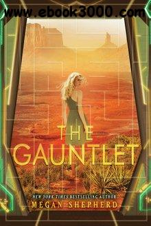 The Gauntlet (The Cage, Book 3)