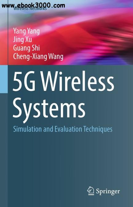 5G Wireless Systems: Simulation and Evaluation Techniques