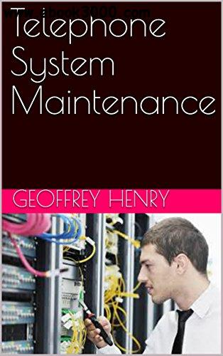 Telephone System Maintenance