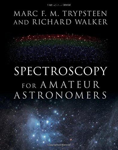 Spectroscopy for Amateur Astronomers: Recording, Processing, Analysis and Interpretation