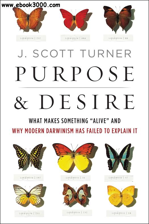Purpose and Desire: What Makes Something Alive