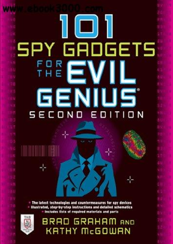 101 Spy Gadgets for the Evil Genius, 2nd Edition