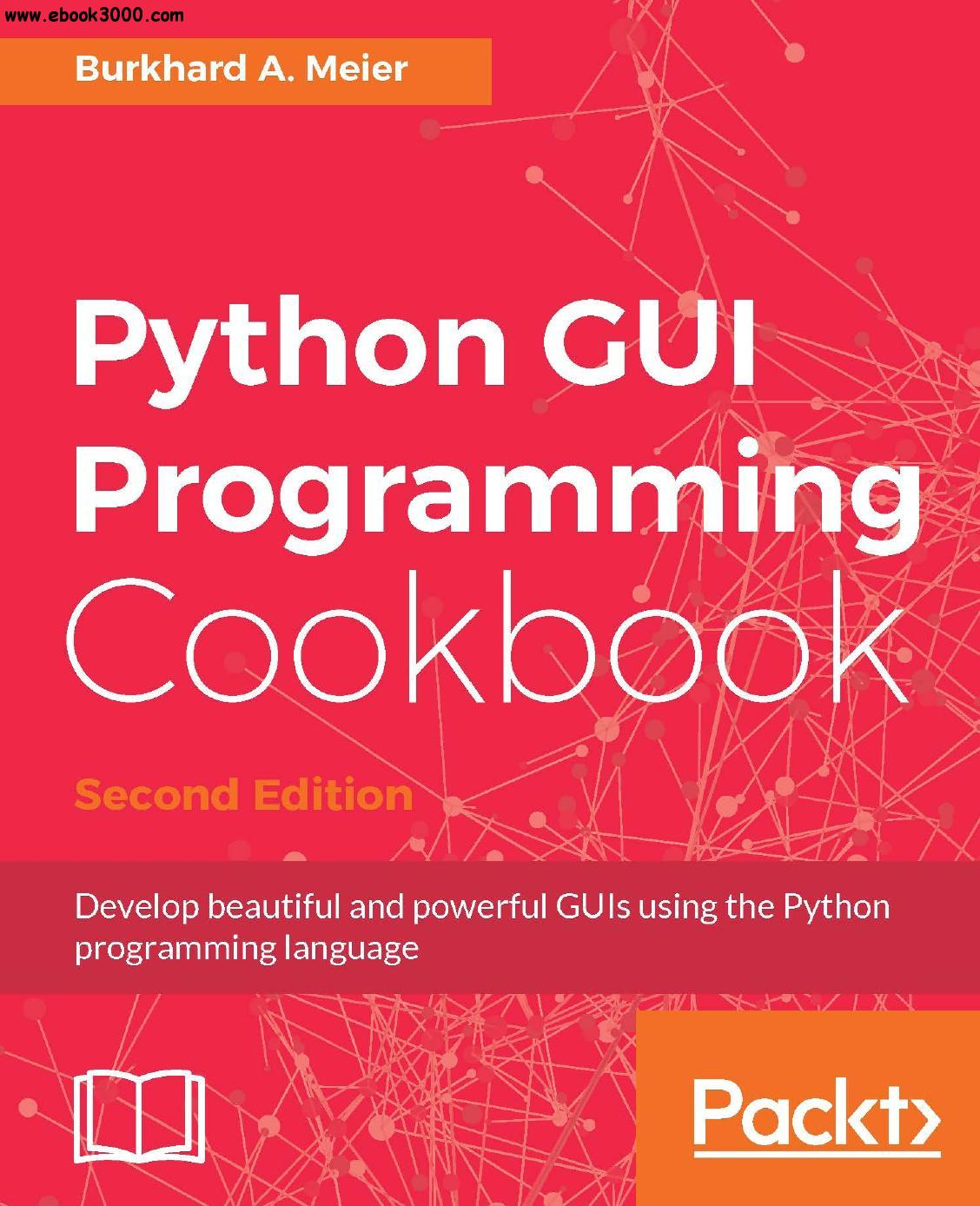 Python GUI Programming Cookbook, 2nd Edition