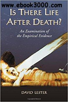 Is There Life After Death? An Examination of the Empirical Evidence