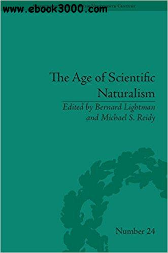 The Age of Scientific Naturalism: Tyndall and His Contemporaries