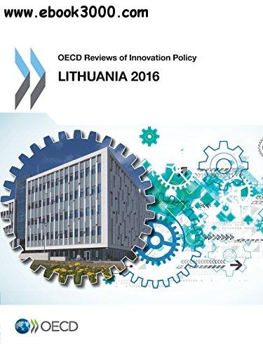 OECD Reviews of Innovation Policy: Lithuania 2016