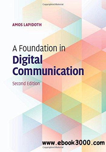 A Foundation in Digital Communication, Second Edition