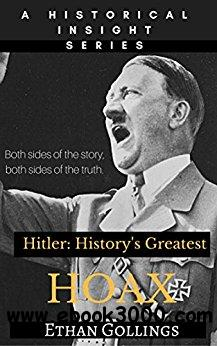 Hitler: History's Greatest Hoax
